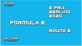 ePrix Berlino Round 6: il Top e Flop della prima Formula E post Covid