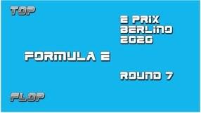 ePrix di Berlino, Round 7: Top e Flop della gara